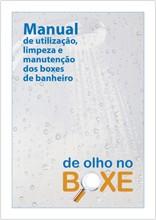 Manual de utilização, limpeza e manutenção dos boxes de banheiro